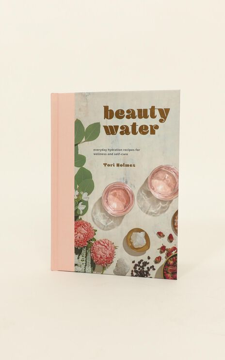 Beauty Water By Tori Holmes