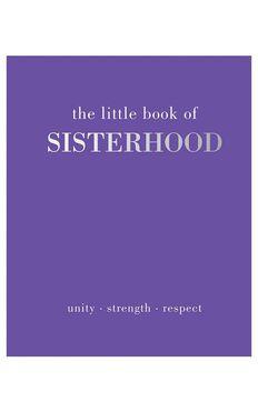 The Little Book Of Sisterhood